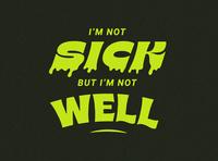 Sick brine typogaphy corona virus corona covid-19 covid sickness sick harvey danger flagpole sitta