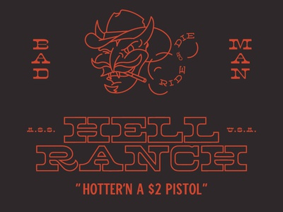 Hell Ranch cowboy usa hot ride or die yehaw devil western ranch farm hell just for fun day off