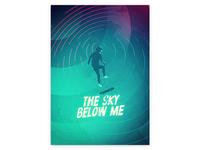 The Sky Below Me