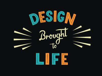 Design Brought To Life lettering orange teal colorful typography design handlettering
