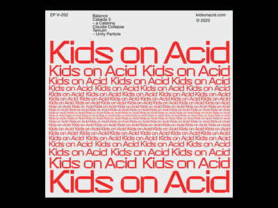 Kids on acid – 02 techno minimal typographic typogaphy clean