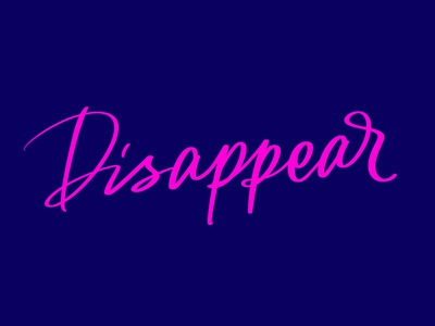 disappear calligraphy