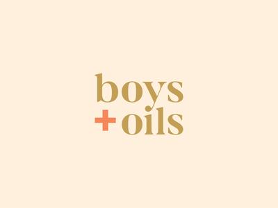 boys + oils