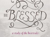 Be Blessed: Sermon Art