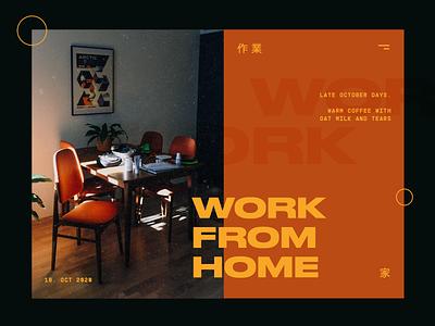 Work from home Landing Page grid layout brutalism designer autumn workspace color palette dailyui design web design uiux web minimalist webdesign landing page ui typography modern