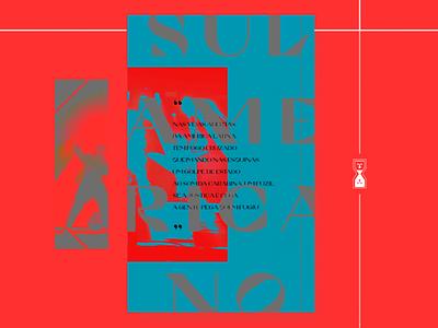 Sulamericano - Poster photoshop poster design poster art typography type baianasystem baiana system sulamericano poster