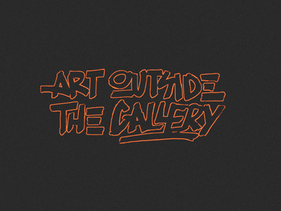 Art Outside the Gallery - Lettering