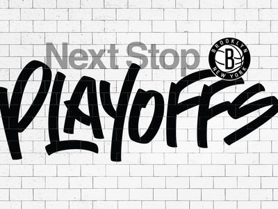 Next Stop: Playoffs typography branding design graffiti brooklyn brooklyn nets basketball