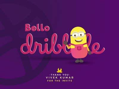 Bello Dribbble! minion thanks avinashmurmu avinash 1st shot dribbble invite shot first
