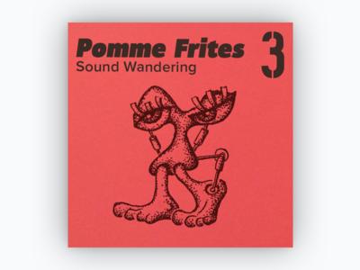 Pomme Frites 3 mixtape pomme frites