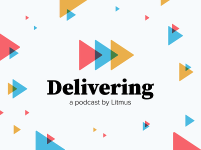 Delivering | A Podcast by Litmus delivering pattern identity logo podcast logo triangles podcast