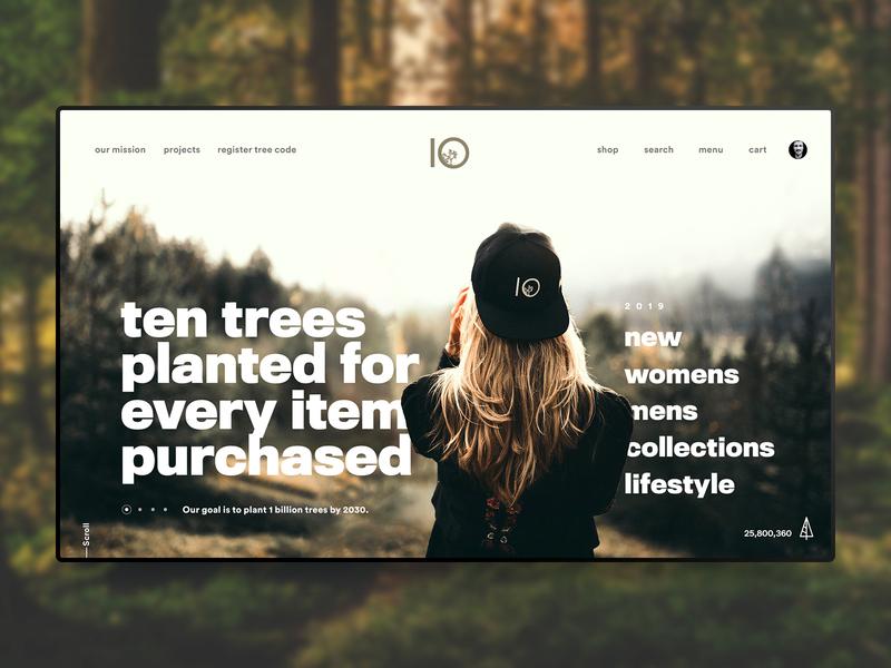 10 Trees Website Concept typography web design clothing sustainable trees shop ten trees sam clarke design creative sessions just make ui web digital design