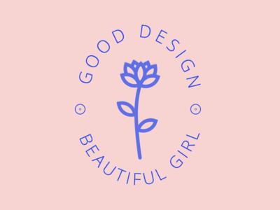 Good Design, Beautiful Girl text pink flower girl beautiful design good