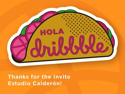 ¡Hola Dribbble! debut hello dribbble first shot taco dribbble invite hola hello