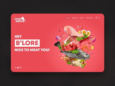 Chopserve - Modern Meat Retail ecommerce butcher steak fish eggs chicken darm retail graphic design order restaurant food ux ui store landing page webdesign meat
