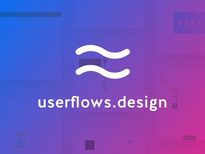 Announcing userflows.design 🎉 portfolio ux flows mockup white clean ui personal design project