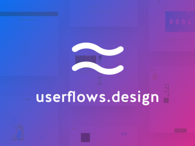 Announcing userflows.design 🎉 portfolio ux flows mockup white clean ui personal design project