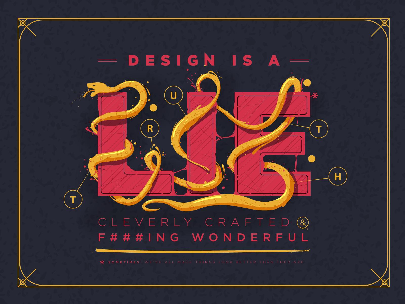 Design is a lie