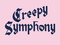 Creepy Symphomy
