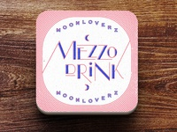 Lettering for Moonloverz, MEZZO DRINK. Now on Spotify