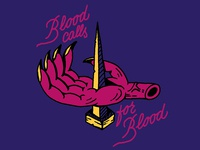 Blood calls for blood