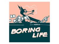 Rich Life, Boring Life.