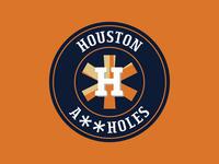 Houston A**holes