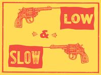 Low ~*~N~*~ Slow