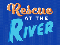 Rescue at the River