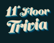 11th Floor Trivia