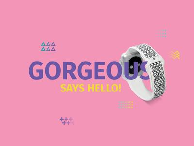 Gorgeous Says Hello!