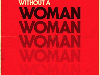 A Day Without a Woman typography march 8 day without a woman itc serif gothic resist women red 70s