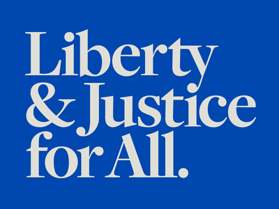 Liberty & Justice for All independence day 4th of july pledge of allegiance holiday patriotism united states usa july 4 pledge serif blue america