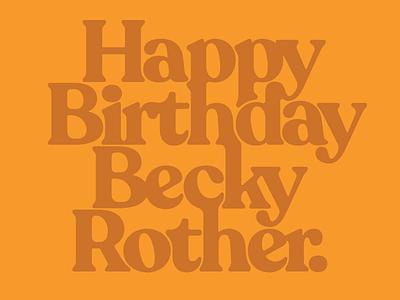 HBDBR ligatures retro type treatment modified type type gold becky happy birthday