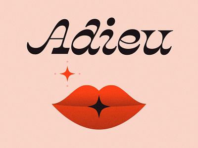 Adieu adieu goodbye sparkle kiss lips orange pink illustration