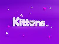 KITTENS 😻