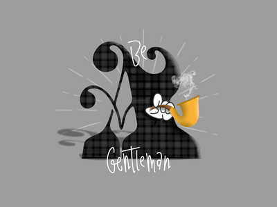 Be a gentleman  lettering letter 36days-a 36daysoftype a smoke pipe gentleman