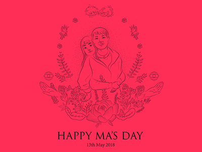 Happy MA's Day To My Mom