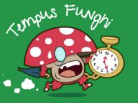 Tempus Funghi