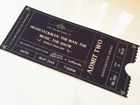 Hugh Jackman Greatest Showman Ticket