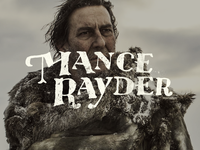Mance Rayder: Branding A Game of Thrones