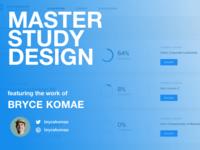 Master Study Design: Bryce Komae