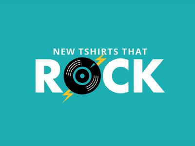 New tshirts that rock