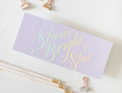 """""""Shine Bright, You're A Star"""" lettered card"""