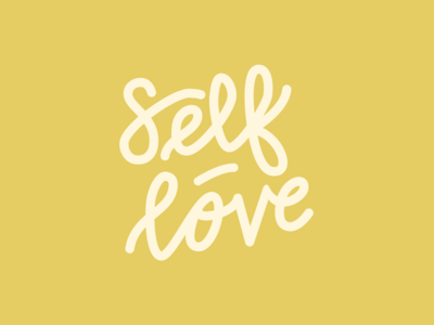 """Self-Love"" Lettered artwork"
