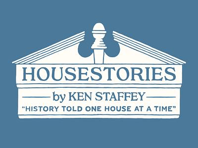 House Stories Branding logo design distressed lettering pediment illustration serif vintage handlettering historic house colonial historic branding logo