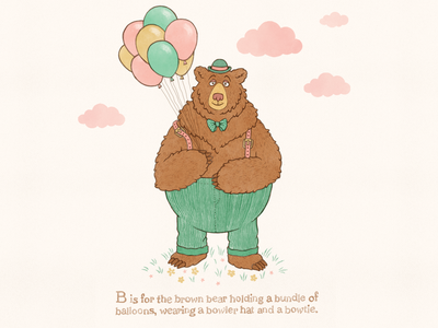 B is for Brown Bear watercolor balloons childrens books character design bear typography design vintage hand lettering illustration