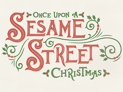 Sesame Street Christmas distressed vintage title card title treatment decorative s lettering victorian typography handlettering christmas sesame street