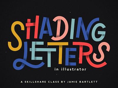 Shading Letters skillshare class teaching hand lettering lettering shadows shading