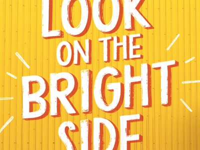 Look on the Bright Side san serif wip hand lettering font lettering